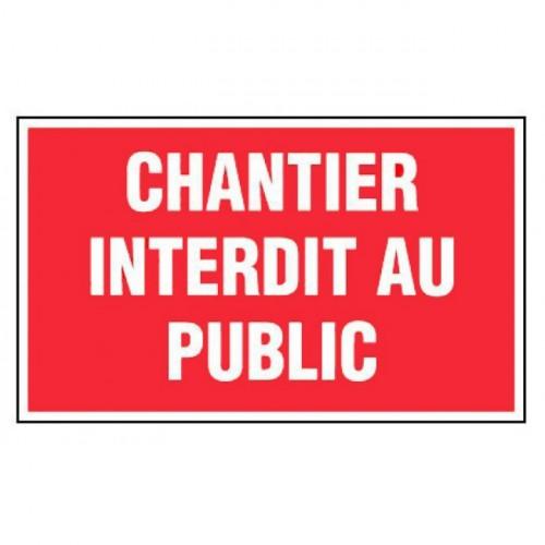 Panneau CHANTIER INTERDIT AU PUBLIC alu 1 mm 330x200 mm