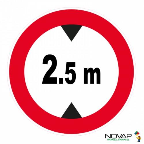 Panneau de signalisation - Hauteur limitée à 2,50 m
