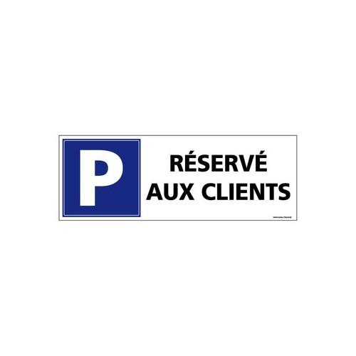 Panneau de signalisation parking réservé aux clients