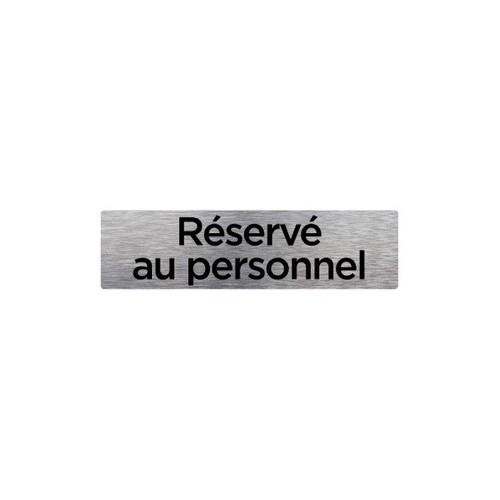 PLAQUE DE PORTE RÉSERVÉ AU PERSONNEL alu brossé 170 x 50 mm
