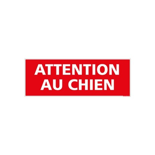 SIGNALETIQUE ATTENTION AU CHIEN alu 2 mm 350 x 125 mm