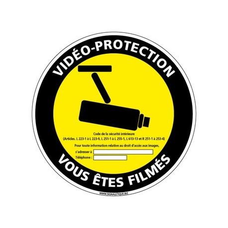 PANNEAU VIDÉO-PROTECTION VOUS ÊTES FILMÉS alu Diam. 350 mm