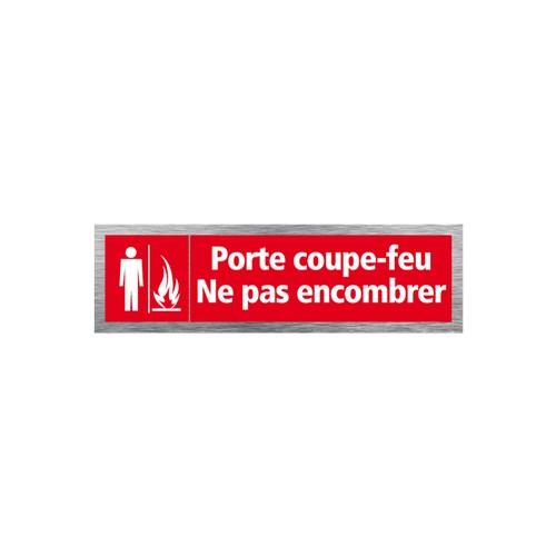 Plaque de porte PORTE COUPE FEU NE PAS ENCOMBRER