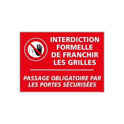 Panneau Interdiction de franchir les grilles alu 2 mm 420 x 300 mm
