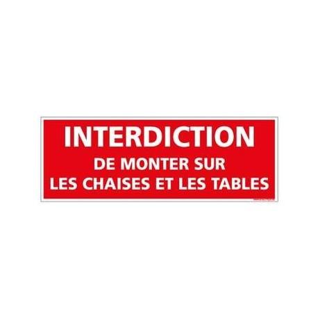 Panneau Interdiction de monter sur les chaises et les tables PVC