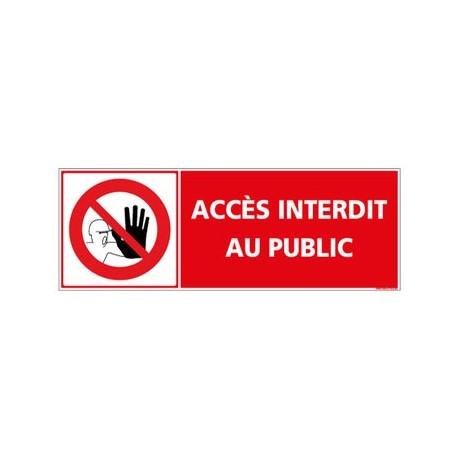Panneau Accès Interdit au Public alu 2 mm 350 x 125 mm