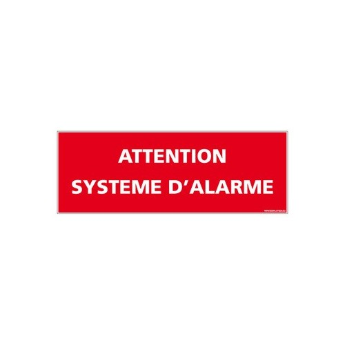 PANNEAU ATTENTION SYSTEME D'ALARME alu 2 mm 350 x 125 mm