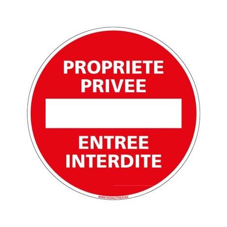 Panneau PROPRIETE PRIVEE ENTREE INTERDITE