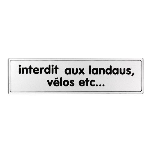 Plaquette Plexiglas Classique Argent - Interdit Aux Landaus, Vélos Etc.